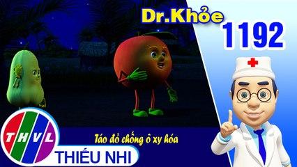 Dr. Khỏe - Tập 1192: Táo đỏ chống ô xy hóa