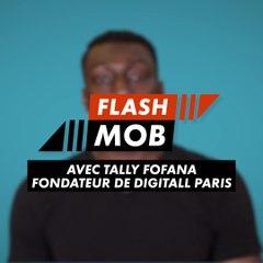 Flashmob : Digitall Paris (Tally Fofana)