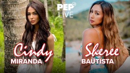 WATCH: Cindy Miranda and Sheree Bautista on PEP Live!
