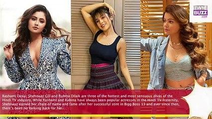 Rashami Desai Shehnaaz Gill Rubina Dilaik set internet on fire in lowneck sensuous outfits