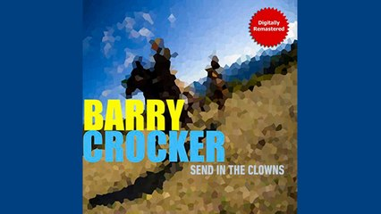 Barry Crocker - Send In The Clowns