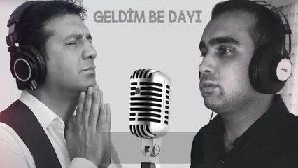 Adanalı Ayhan & Adanalı Murat - Geldim Be Dayı