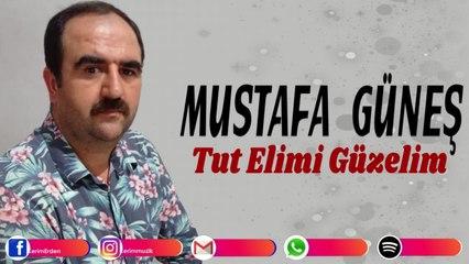 Mustafa Güneş - Tut Elimi Güzelim