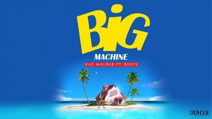 Kaf Malbar Ft. Rikos - Big Machine - #AnFouPaMalStaya - 07/2021 (Cover)