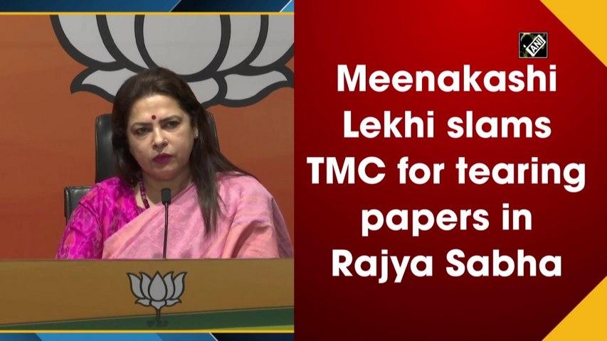 Meenakshi Lekhi slams TMC for tearing minister's papers in Rajya Sabha