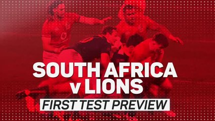 South Africa v British and Irish Lions - first Test preview