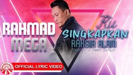 Rahmad Mega - Kusingkapkan Rahasia Alam [Official Lyric Video HD]