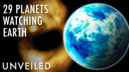 Are 29 Alien Planets Watching Earth Right Now? | Unveiled