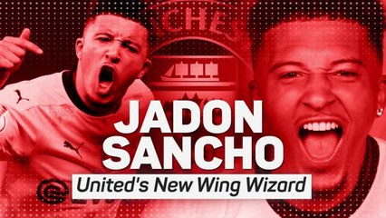 Jadon Sancho - Manchester United's New Wing Wizard