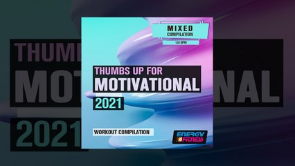 E4F - Thumbs Up For Motivational 2021 Workout Compilation - Fitness & Music 2021