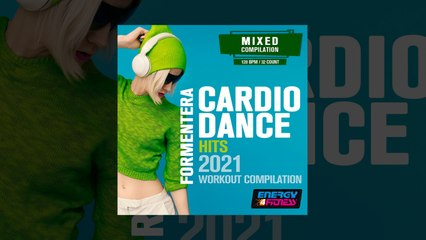 E4F - Formentera Cardio Dance Hits 2021 Workout Compilation - Fitness & Music 2021