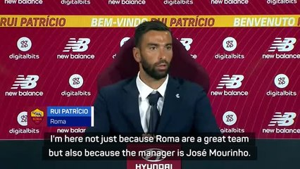 'A dream come true' - Patricio cites Mourinho factor for Roma switch