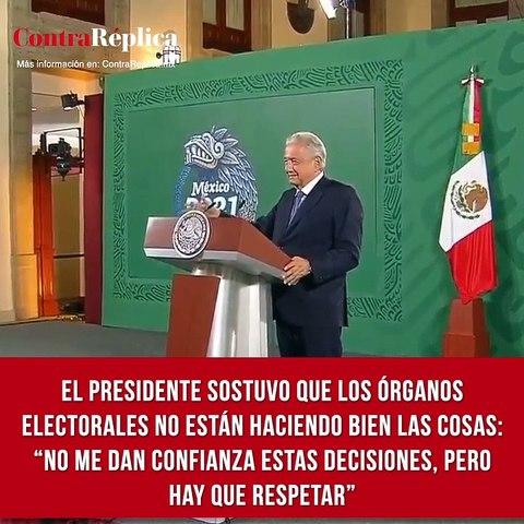 El presidente sostuvo que los órganos electorales no están haciendo bien las cosas