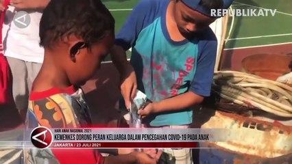 Keluarga Berperan dalam Cegah Penyebaran Covid-19 pada Anak