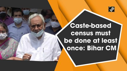 Caste-based census must be done at least once: Bihar CM