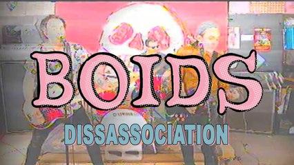 Boids - Dissassociation (official live video)