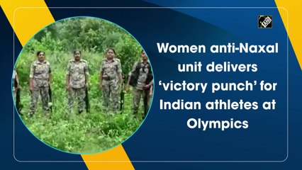 Women anti-Naxal unit delivers 'victory punch' for Indian athletes at Olympics