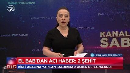 Kanal 7'de Sabah – 25 Temmuz 2021