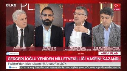 Arka Plan - Abdullah Güler | Hüseyin Alptekin | Hilmi Daşdemir | 19 Temmuz 2021