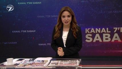 Kanal 7'de Sabah – 26 Temmuz 2021