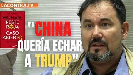 """Álex N. Lachhein: """"La intención de China con el COVID-19 era echar a Trump de la Casa Blanca"""""""