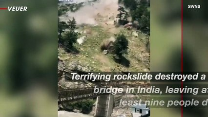 Terrifying Footage Showcases Rockslide That Destroyed a Bridge and Left Nine Dead