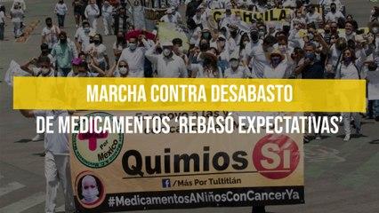 Marcha contra desabasto de medicamentos 'rebasó expectativas'