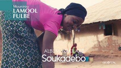 Mounirou Lamool Fulbé - Soukadebo