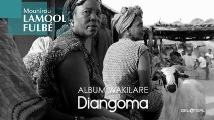 Mounirou Lamool Fulbé - Diangoma