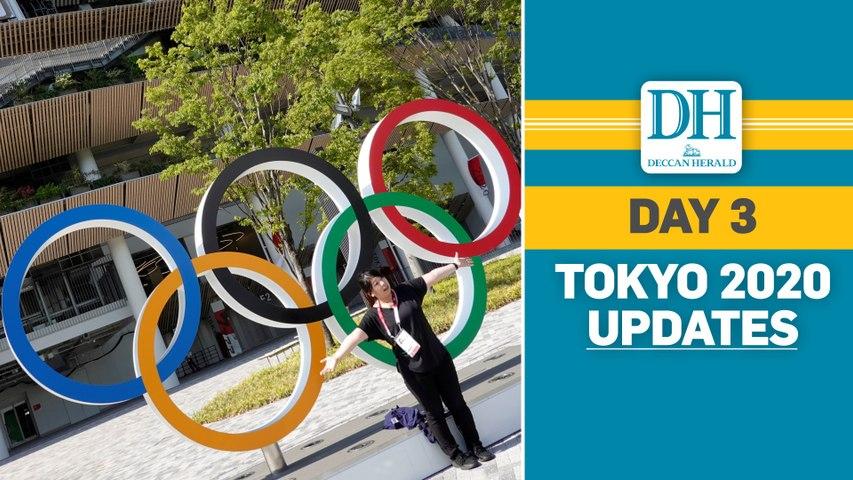 Tokyo 2020 | Day 3 Updates