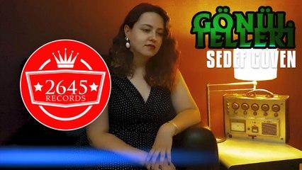 Sedef Güven - Gönül Telleri (Official Video)