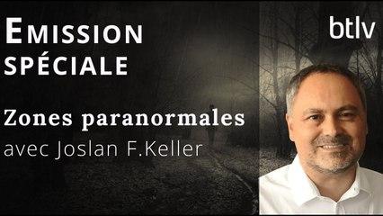 EMISSION SPÉCIALE : ZONES PARANORMALES