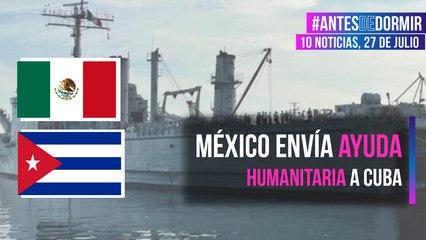 México envía ayuda humanitaria a Cuba