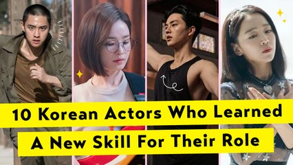 10 Korean Actors Who Learned A New Skill For Their Role