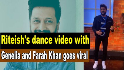 Riteish Deshmukh's dance video with Genelia D'souza and Farah Khan goes viral