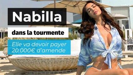 Nabilla doit payer 20.000€ d'amende pour « pratiques commerciales trompeuses » sur les réseaux sociaux !