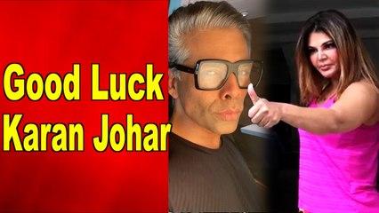 Rakhi sawant wishes good luck to Karan Johar for 'Bigg Boss OTT'