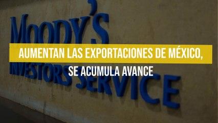 Aumentan las exportaciones de México, se acumula avance