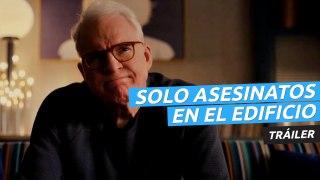 Tráiler de Solo asesinatos en el edificio, la nueva comedia de misterio con Steve Martin, Martin Short y Selena Gomez