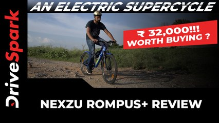 Nexzu Rompus+ Electric Cycle Review — Features, Range, & Riding Impressions | DriveSpark