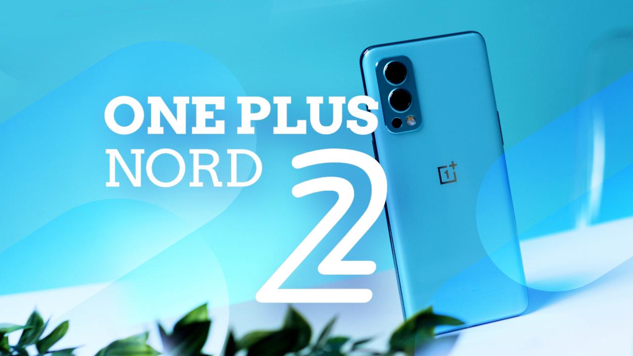 Test du OnePlus Nord 2 - Toujours un flagship killer ?