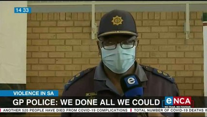 'Police did all they could during unrest'