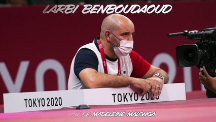 Jeux olympiques Tokyo 2021 - Larbi Benboudaoud : « Frustrant qu'il n'y ait pas eu match »