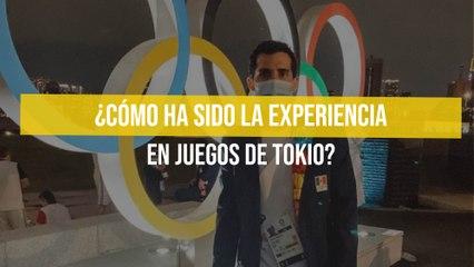 ¿Cómo ha sido la experiencia en Juegos de Tokio?