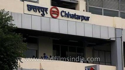 Chattarpur Metro Station in South Delhi