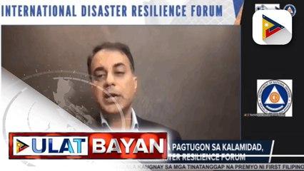 Kahalagahan ng pakikiisa sa pagtugon sa kalamidad, tinalakay sa Int'l Disaster Resilience Forum