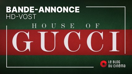 HOUSE OF GUCCI : bande-annonce [HD-VOST]