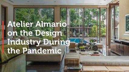 Atelier Almario on the Design Industry During the Pandemic