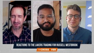 The Crossover Reacts to the Blockbuster Trade Which Sent Russell Westbrook to the Lakers