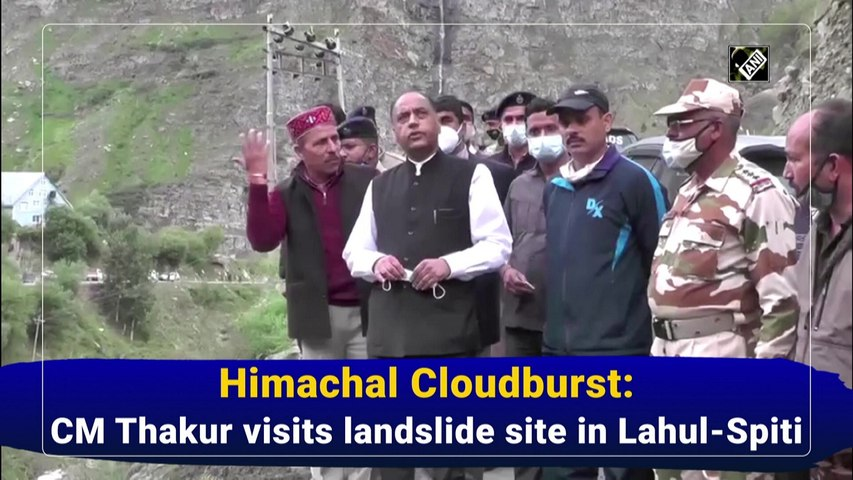 Himachal Cloudburst: CM Thakur visits landslide site in Lahul-Spiti